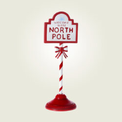 """Πινακίδα """"Welcome to the North Pole"""", ύψους 46cm"""